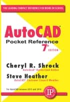 AutoCAD Pocket Reference ebook by Cheryl R. Shrock