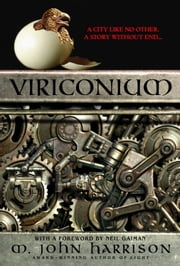 Viriconium ebook by M. John Harrison,Neil Gaiman