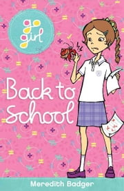 Go Girl: Back to School ebook by Meredith Badger