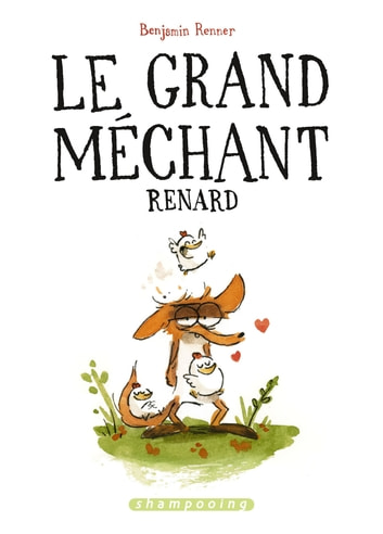 Le Grand Méchant Renard eBook by Benjamin Renner