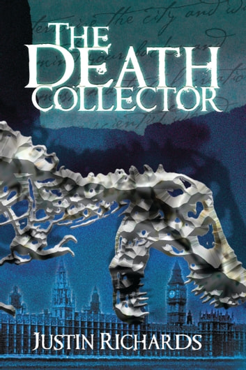 The Death Collector Ebook Di Justin Richards 9781619630178