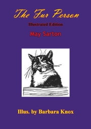 The Fur Person [Illustrated Edition] ebook by May Sarton