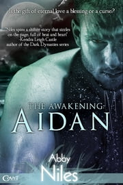 The Awakening: Aidan ebook by Abby Niles