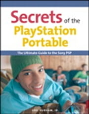 Secrets of the PlayStation Portable ebook by Joel Durham Jr.
