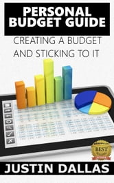 personal budget guide creating a budget and sticking to it ebook by