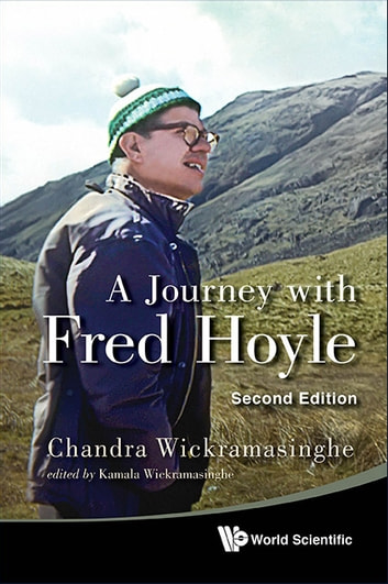 A Journey with Fred Hoyle ebook by Chandra Wickramasinghe,Kamala Wickramasinghe