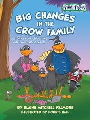 Big Changes in the Crow Family ebook by Palmore, Elaine