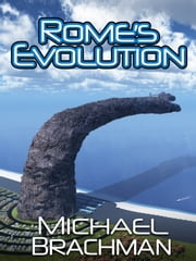 Rome's Evolution ebook by Michael Brachman