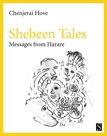 Shebeen Tales - Messages from Harare ebook by Chenjerai Hove