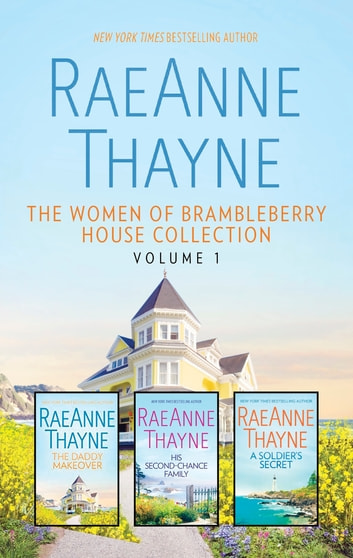 The Women of Brambleberry House Collection Volume 1 - An Anthology ebook by RaeAnne Thayne