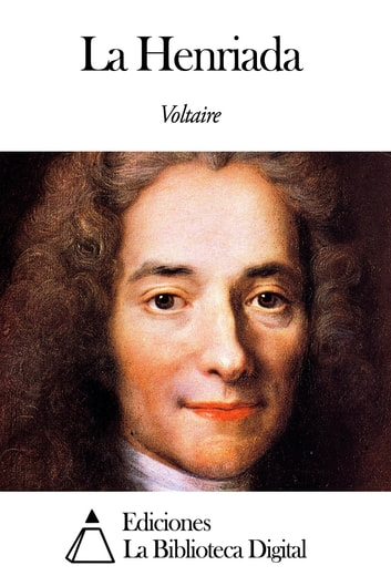 La Henriada ebook by Voltaire