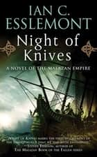 Night of Knives ebook by Ian C. Esslemont