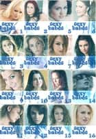 Sexy Babes The Ultimate Collection – Volumes 1-16 ebook by Anne-Marie Lemire