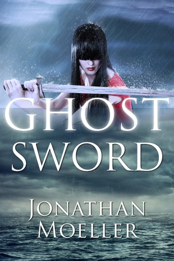 Ghost Sword (World of Ghost Exile short story) eBook by Jonathan Moeller
