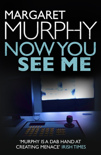 Now You See Me ebook by Margaret Murphy