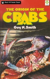 The Origin of the Crabs ebook by Guy N Smith