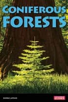 Coniferous Forests ebook by Donna Latham