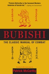 Bubishi - The Classic Manual of Combat ebook by