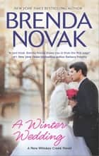 A Winter Wedding ebook by Brenda Novak