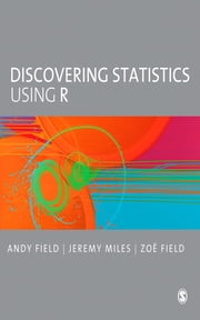 Discovering Statistics Using R ebook by Professor Andy Field,Jeremy Miles,Zoe Field