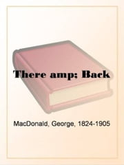 There & Back ebook by George MacDonald