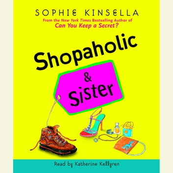 Shopaholic & Sister audiobook by Sophie Kinsella