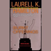 Burnt Offerings - An Anita Blake, Vampire Hunter Novel audiobook by Laurell K. Hamilton