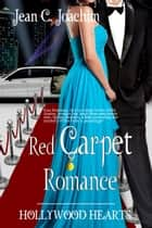 Red Carpet Romance ebook by Jean Joachim