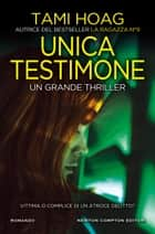Unica testimone ebook by Tami Hoag