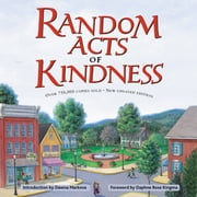 Random Acts of Kindness ebook by The Editors of Conari Press,Dawna Markova,Daphne Rose Kingma