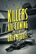 The Killers Are Coming ebook by Jack Bludis
