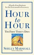 Hour to Hour ebook by Shelly Marshall