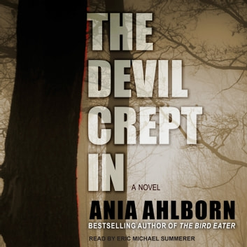 The Devil Crept In audiobook by Ania Ahlborn