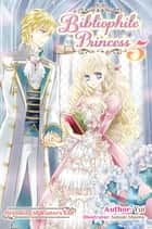 Bibliophile Princess: Volume 5 ebook by Yui