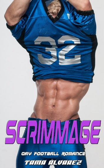 Scrimmage ebook by Tama Alvarez