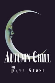 Autumn Chill ebook by Dave Stone