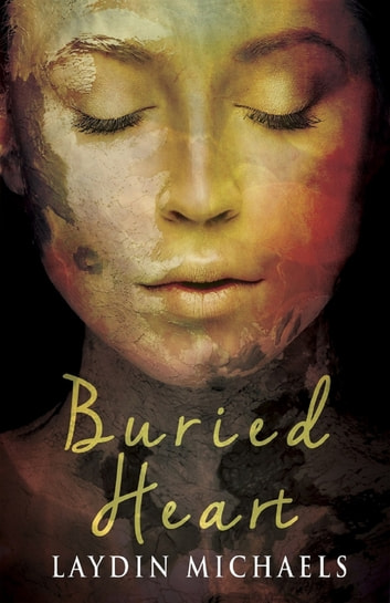 Buried Heart ebook by Laydin Michaels