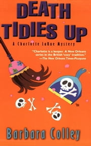 Death Tidies Up ebook by Barbara Colley