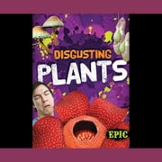 Disgusting Plants audiobook by Patrick Perish