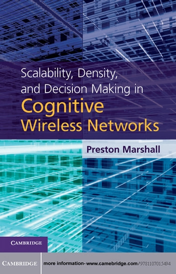 Scalability density and decision making in cognitive wireless scalability density and decision making in cognitive wireless networks ebook by dr preston marshall fandeluxe Image collections