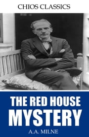 The Red House Mystery ebook by A.A. Milne