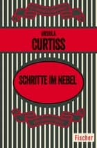 Schritte im Nebel ebook by Ursula Curtiss