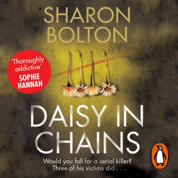 Daisy in Chains audiobook by Sharon Bolton