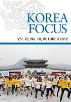 Korea Focus - October 2012 ebook by The Korea Foundation