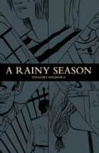 A Rainy Season ebook by Nnaziri Ihejirika