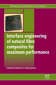 Interface Engineering of Natural Fibre Composites for Maximum Performance ebook by