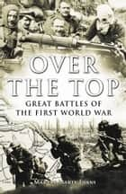 Over The Top eBook by Martin Marix Evans