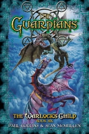 The Guardians ebook by Paul Collins,Sean McMullen