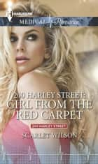 200 Harley Street: Girl from the Red Carpet ebook by Scarlet Wilson