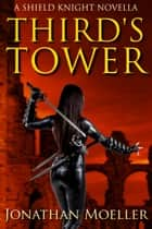 Shield Knight: Third's Tower ebook by